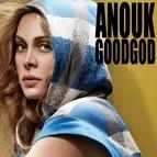 Anouk альбом Good God