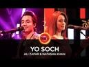 Ali Zafar Natasha Khan, Yo Soch, Coke Studio Season 10, Episode 6.