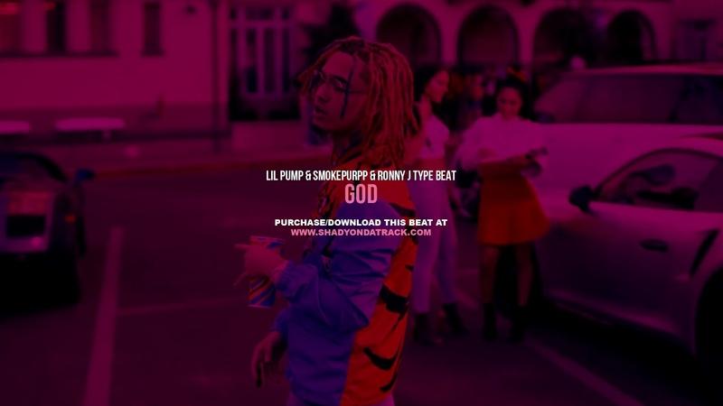 Lil Pump x Smokepurpp x Ronny J Type Beat - God   Trap Instrumental