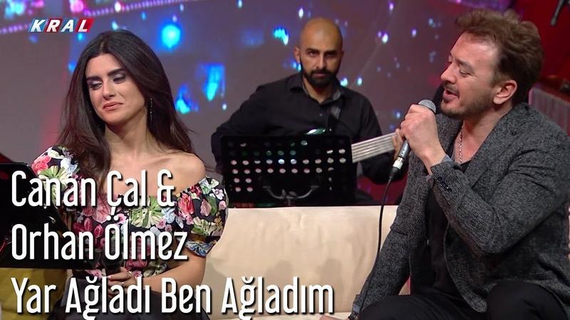 Orhan Ölmez ft. Canan Çal - Yar Ağladı Ben Ağladım | Mehmetin Gezegeni