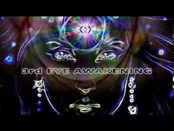 [Psychill / Slow Trance Mix] 3rd Eye Awakening