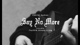 Ceschi - Say No More (Produced by Factor Chandelier) Official Video