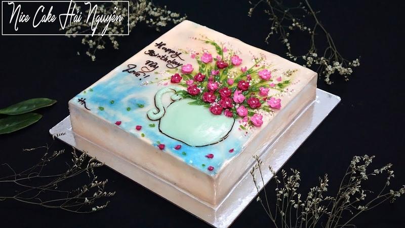 Bánh Sinh Nhật Vẽ Bình Hoa Độc Đáo- How to Draw Flower Vase on Cake