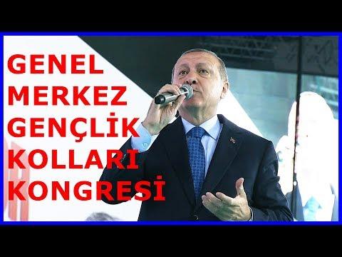 Cumhurbaşkanı Erdoğanın Genel Merkez Gençlik Kolları Kongresi Konuşması 11 Mayıs 2018