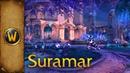 World of Warcraft - Music Ambience - Suramar