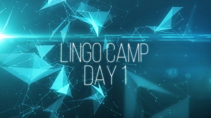 Lingo camp 2018 day 1