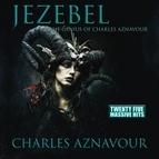 Charles Aznavour альбом Jezebel - The Genius of Charles Aznavour