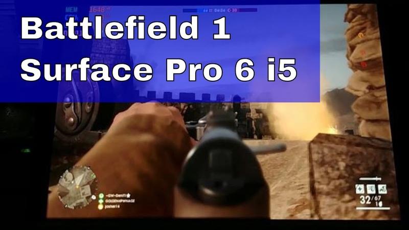 Battlefield 1 on the Surface Pro 6 i5