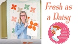 Fresh as a Daisy by It's Sew Emma - Block Tutorial - Fat Quarter Shop