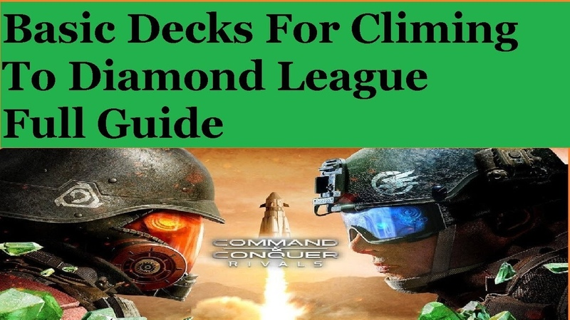 Discussing Basic Decks In Command And Conquer Rivals For Climbing Towards Diamond League Full Guide