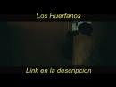 Los Huerfanos  Pelicula completa  Español Latino