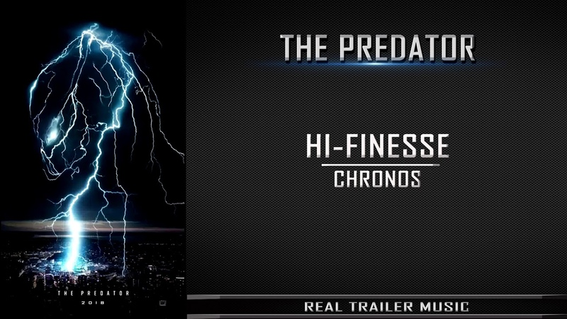 The Predator Teaser Trailer 1 Music | Hi-Finesse – Chronos