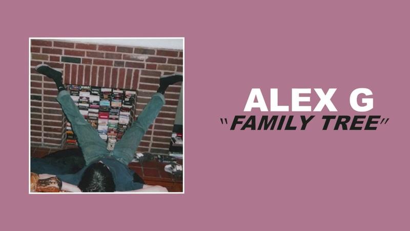 Alex G - Family Tree