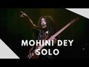 Mohini Dey Solo Siddharth Nagarajan Abhijith P S Nair Live Concert