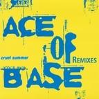 Ace of Base альбом Cruel Summer