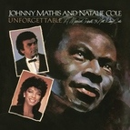 Johnny Mathis альбом Unforgettable: A Musical Tribute to Nat King Cole