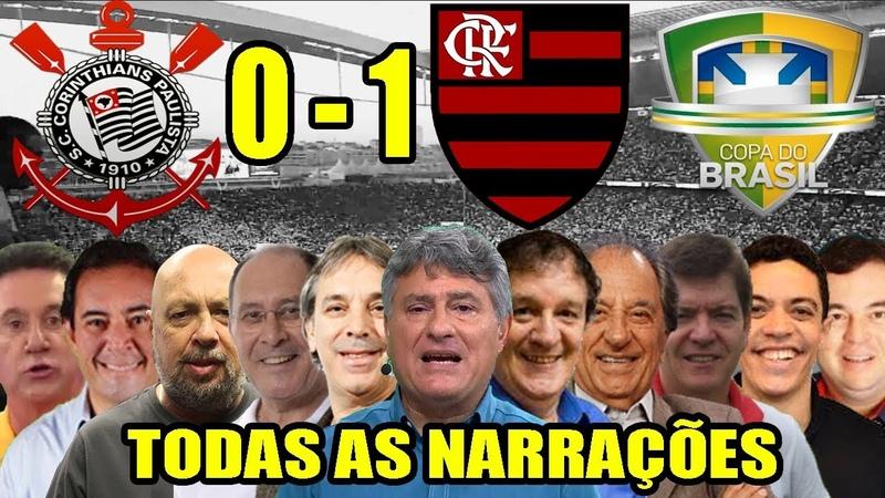 Todas as narrações - Corinthians 0 x 1 Flamengo Copa do Brasil 2019