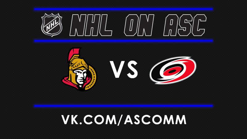 NHL   Senators VS Hurricanes