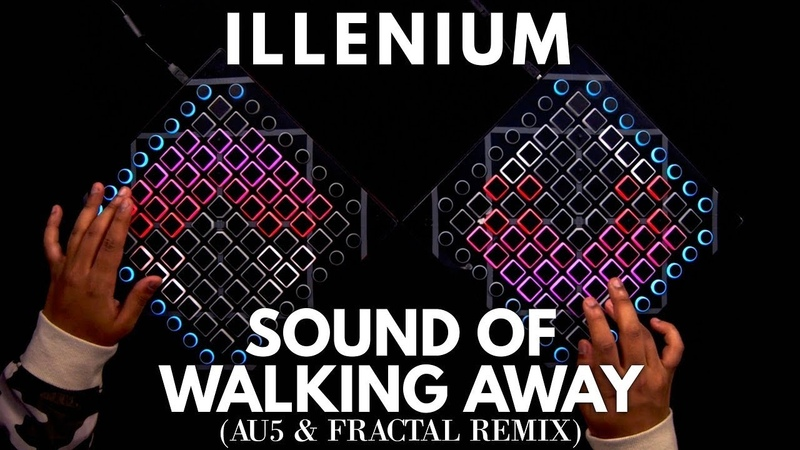 Illenium - Sound Of Walking Away (Au5 Fractal Remix) Launchpad Performance