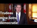 Trudeau mine notre démocratie   Andrew Scheer