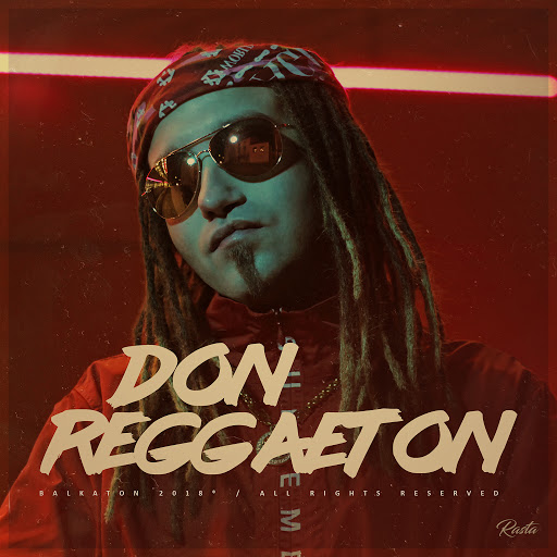 Rasta альбом Don Reggaeton