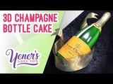 3D CHAMPAGNE BOTTLE CAKE Tutorial Yeners Cake Tips with Serdar Yener from Yeners Way