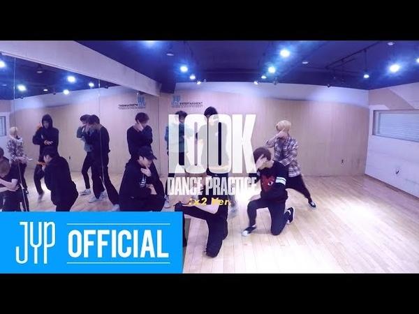 GOT7 Look Dance Practice (x2 Ver.)