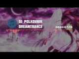 DJ Polkovnik-Dreamtrance.