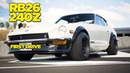Turbo RB26 240Z FIRST DRIVE