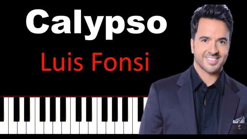 Luis Fonsi, Stefflon Don - Calypso Piano Tutorial Cover