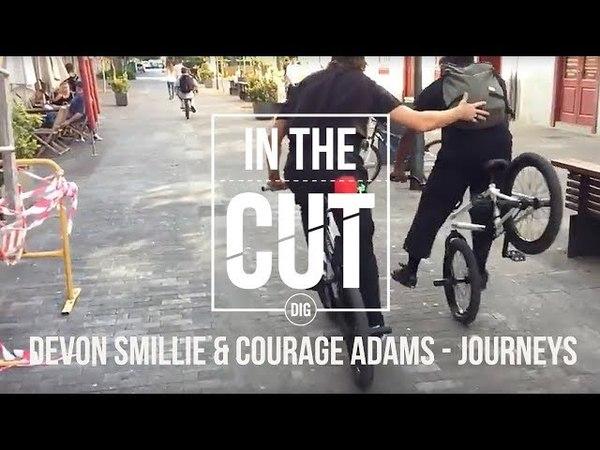 Devon Smillie Courage Adams: IN THE CUT - Flybikes Journeys