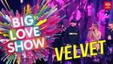 Burito, Ёлка, Звонкий, Мари Краймбрери - Velvet Music Megamix Big Love Show 2019