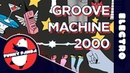 Electro android52 - GROOVE MACHINE 2000