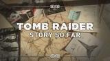 Tomb Raider Retrospective