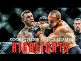 Conor McGregor vs. Eddie Alvarez ● Fight Highlights ● HD