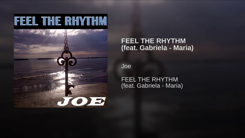 FEEL THE RHYTHM (feat. Gabriela - Maria)