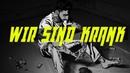 PUNCH AROGUNZ - WIR SIND KRANK (prod. by MONROE)