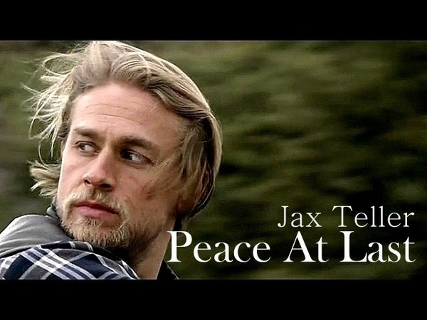 Peace At Last - Jax Teller (7.13)