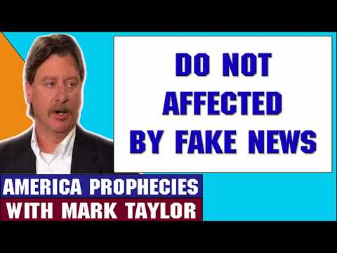 Mark Taylor Prophecy April 24 2018 — DO NOT AFFECTED BY FAKE NEWS — Mark Taylor Update 2018