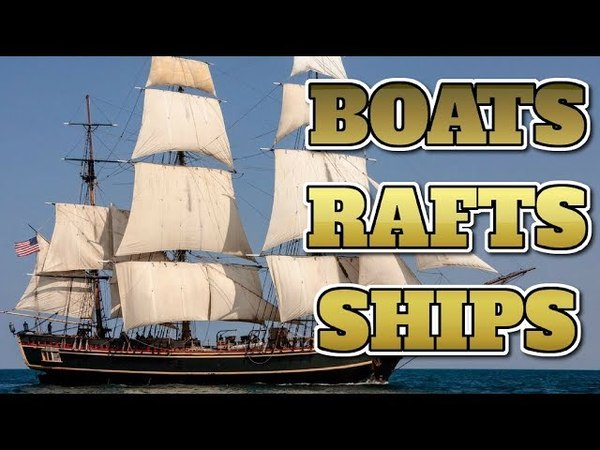 [Technology 75] ALL ABOUT BOATS, RAFTS, AND SHIPS