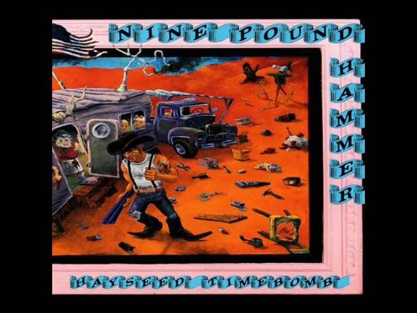 Nine Pound Hammer - Hayseed Timebomb (Full Album)