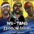 Wu-Tang Clan альбом Lesson Learn'd (feat. Inspectah Deck and Redman)