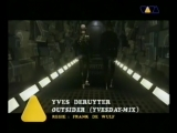 Yves Deruyter - Outsiders (HQ) 1995