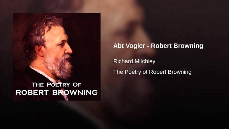 Abt Vogler - Robert Browning