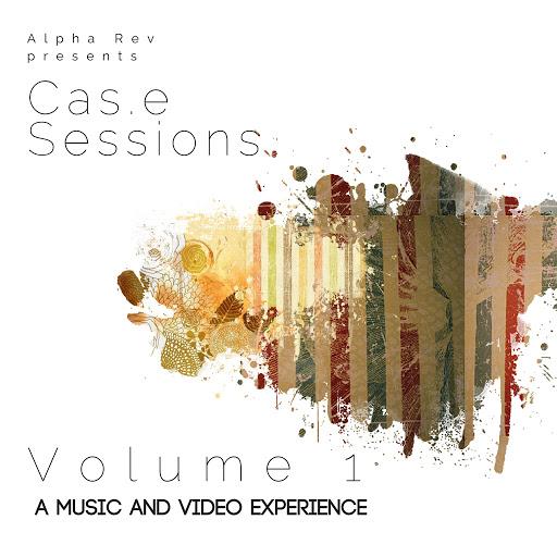 Alpha Rev альбом Cas.e Sessions - Volume 1
