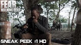 Fear The Walking Dead 4x16 Sneak Peek #1 Season 4 Episode 16 HD