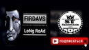 Tristaun Rec (FIRDAVS) - Long Road 2018 [ST]