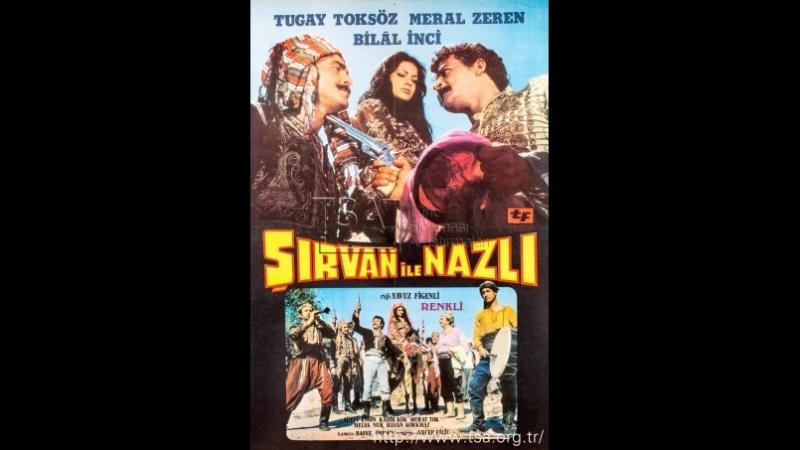 Şirvan ile Nazlı - Tugay Toksöz _ Meral Zeren (1973 - 70 Dk)