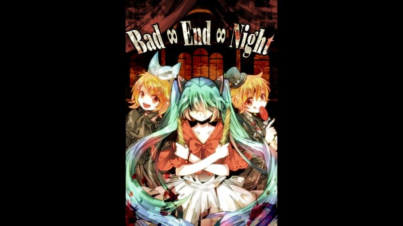 【ボカロ8人】Bad ∞ End ∞ Night【オリジナル】