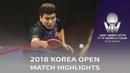 Liang Jingkun vs Lim Jonghoon 2018 Korea Open Highlights 1 4